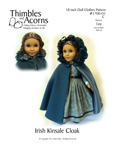 """Want to make a Kinsale Cloak for your doll? Click Here to find the pattern for Thimbles and Acorns """"Irish Kinsale Cloak"""", Pattern #1700-01"""