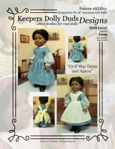 Civil War Dress and Apron, Keepers Dolly Duds Designs Pattern # KDD-12