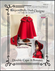 "Keepers Dolly Duds Designs Pattern #KDD-18-16 ""Double Cape"""